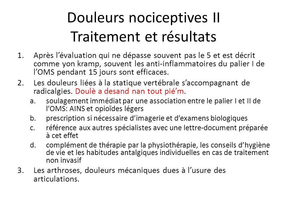 Douleurs nociceptives II Traitement et résultats