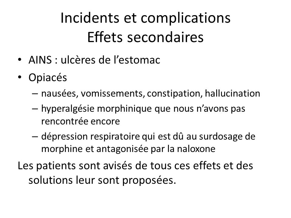 Incidents et complications Effets secondaires