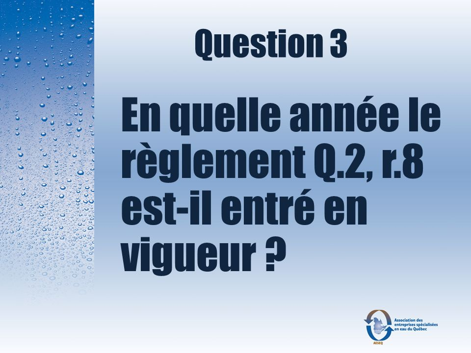 En quelle année le règlement Q.2, r.8 est-il entré en vigueur