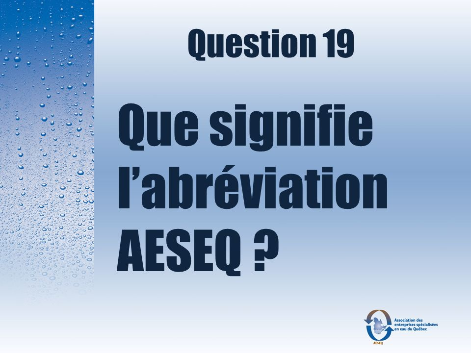 Question 19 Que signifie l'abréviation AESEQ