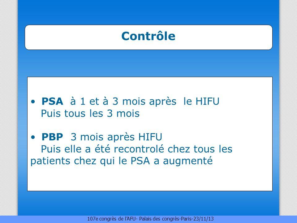 Contrôle PSA à 1 et à 3 mois après le HIFU Puis tous les 3 mois