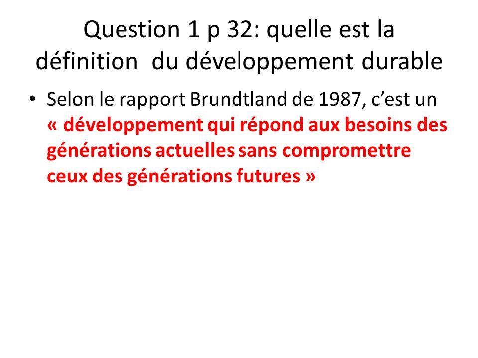 Question 1 p 32: quelle est la définition du développement durable