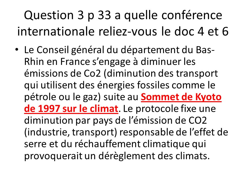 Question 3 p 33 a quelle conférence internationale reliez-vous le doc 4 et 6