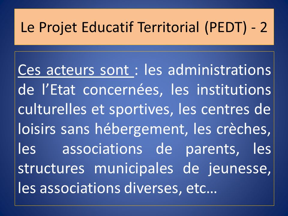 Le Projet Educatif Territorial (PEDT) - 2