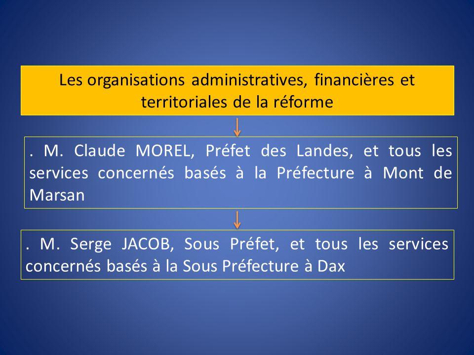 Les organisations administratives, financières et territoriales de la réforme