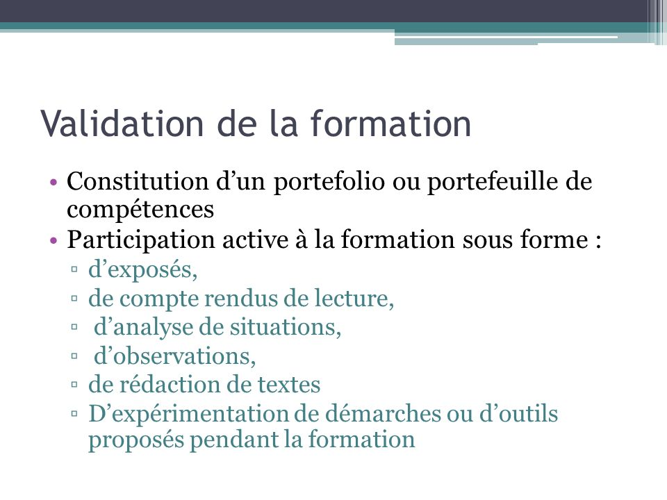 Validation de la formation