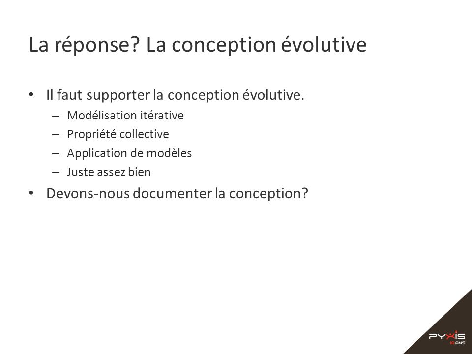 La réponse La conception évolutive