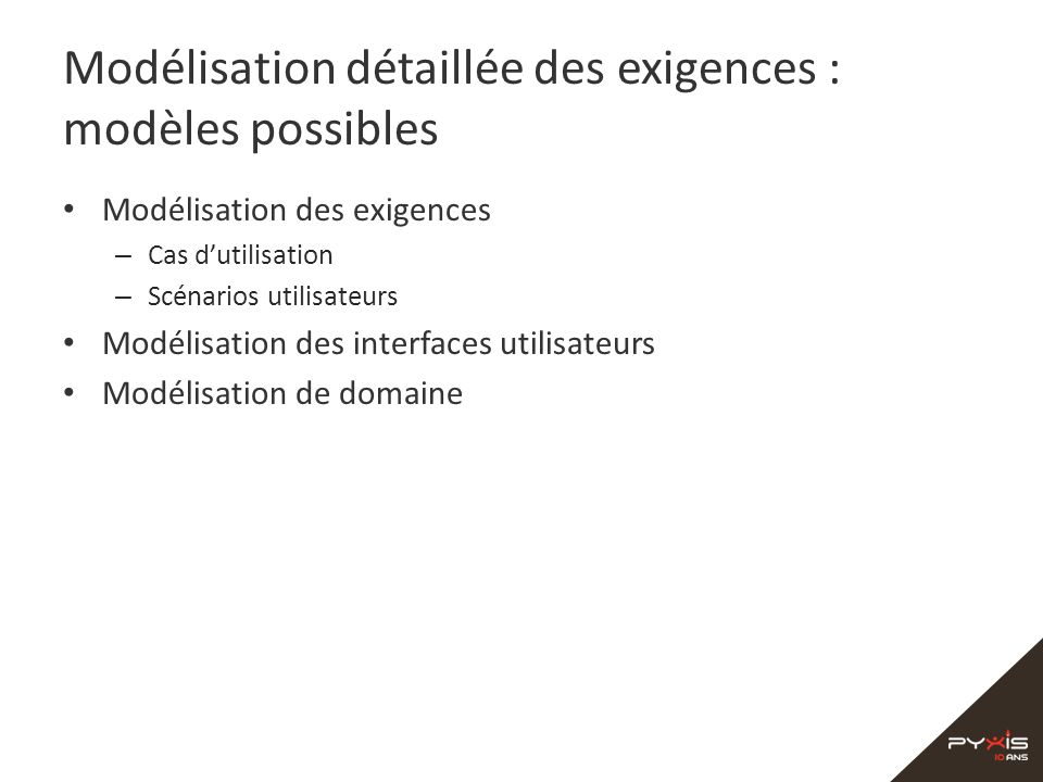 Modélisation détaillée des exigences : modèles possibles