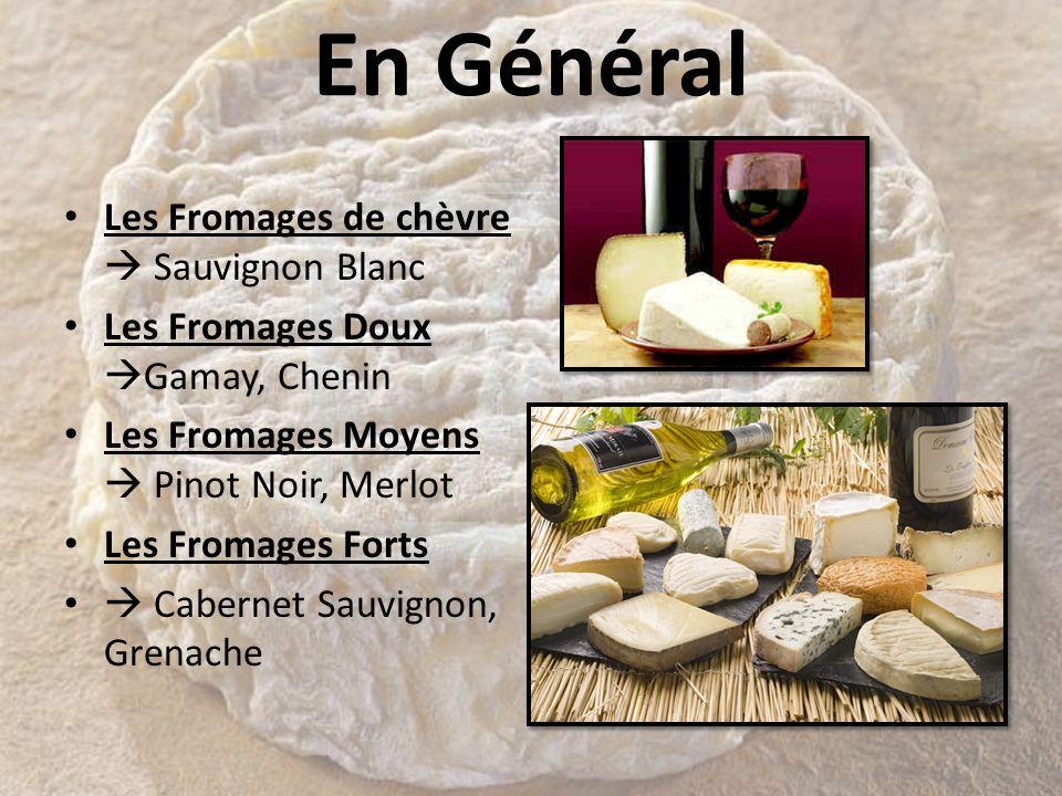 En Général Les Fromages de chèvre  Sauvignon Blanc