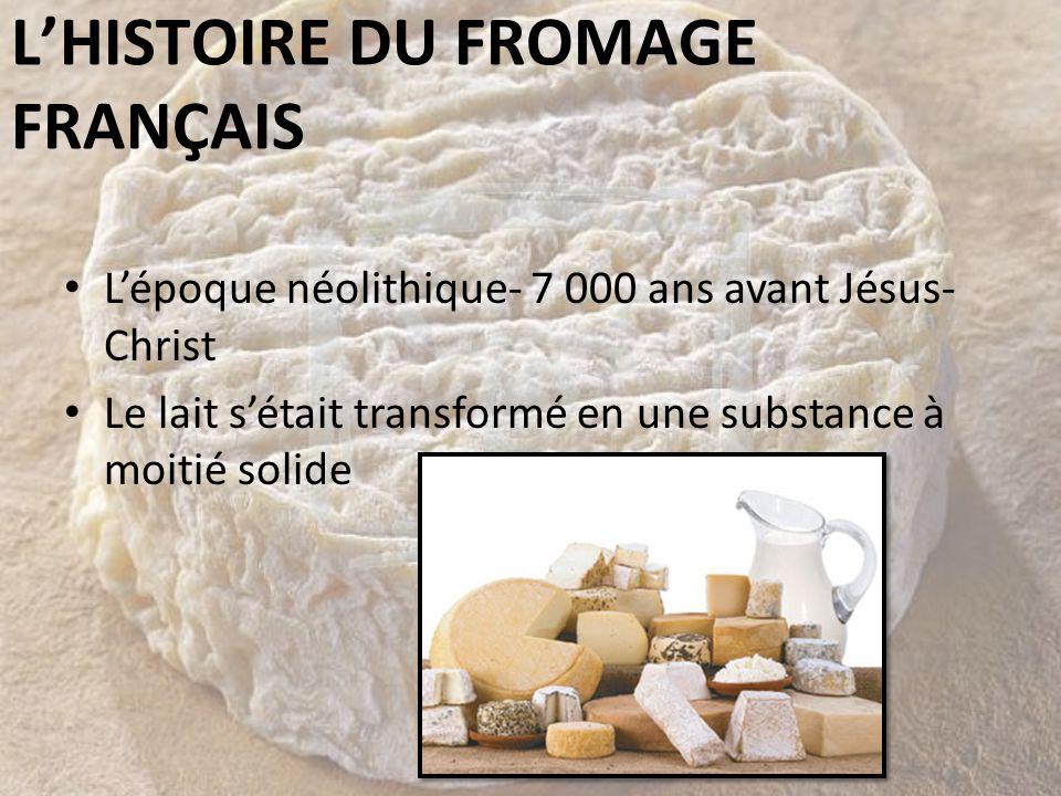 L'HISTOIRE DU FROMAGE FRANÇAIS
