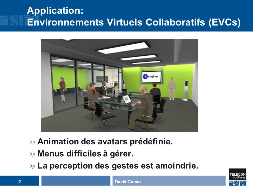 Application: Environnements Virtuels Collaboratifs (EVCs)