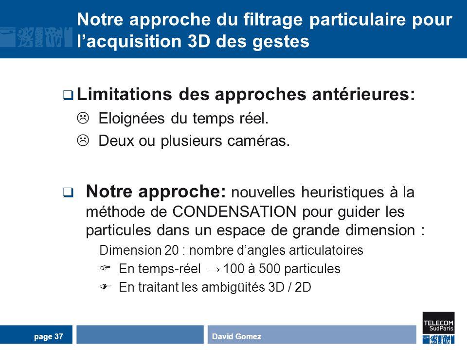 Limitations des approches antérieures: