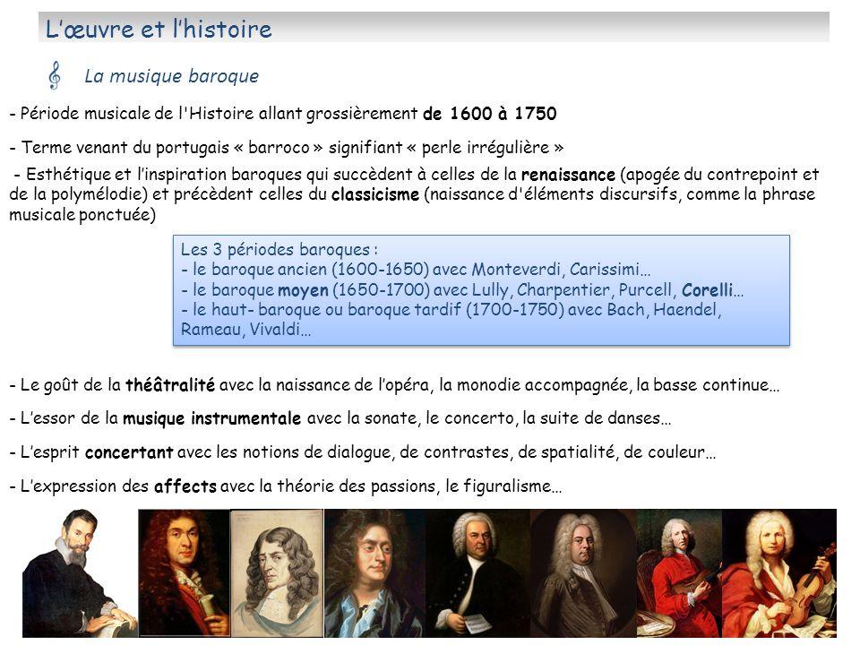 L'œuvre et l'histoire La musique baroque