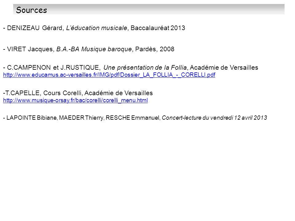 Sources - DENIZEAU Gérard, L'éducation musicale, Baccalauréat 2013