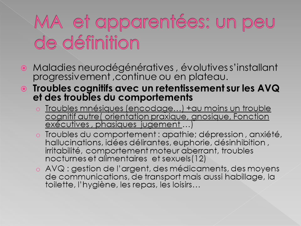 MA et apparentées: un peu de définition