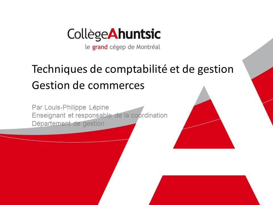Techniques de comptabilité et de gestion Gestion de commerces