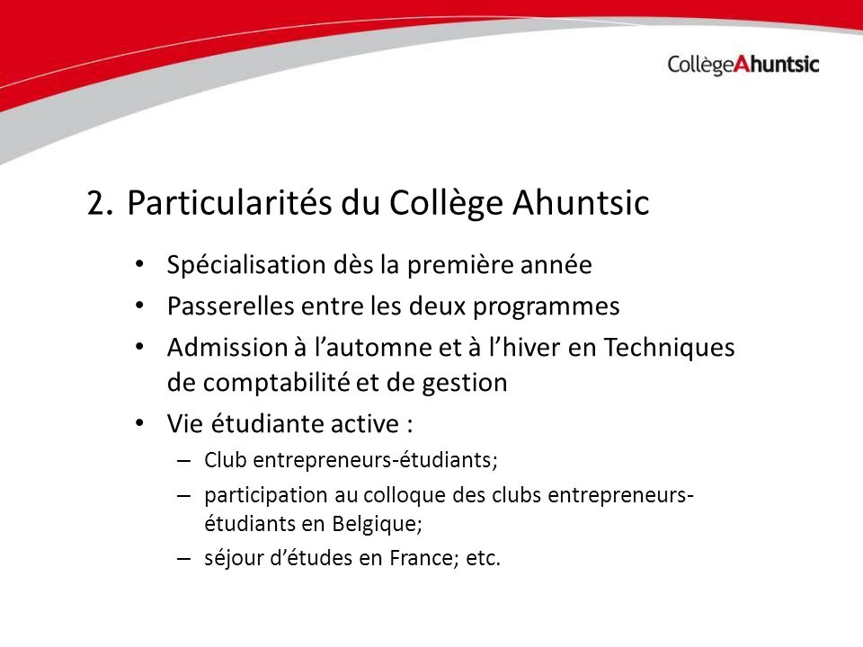 2. Particularités du Collège Ahuntsic