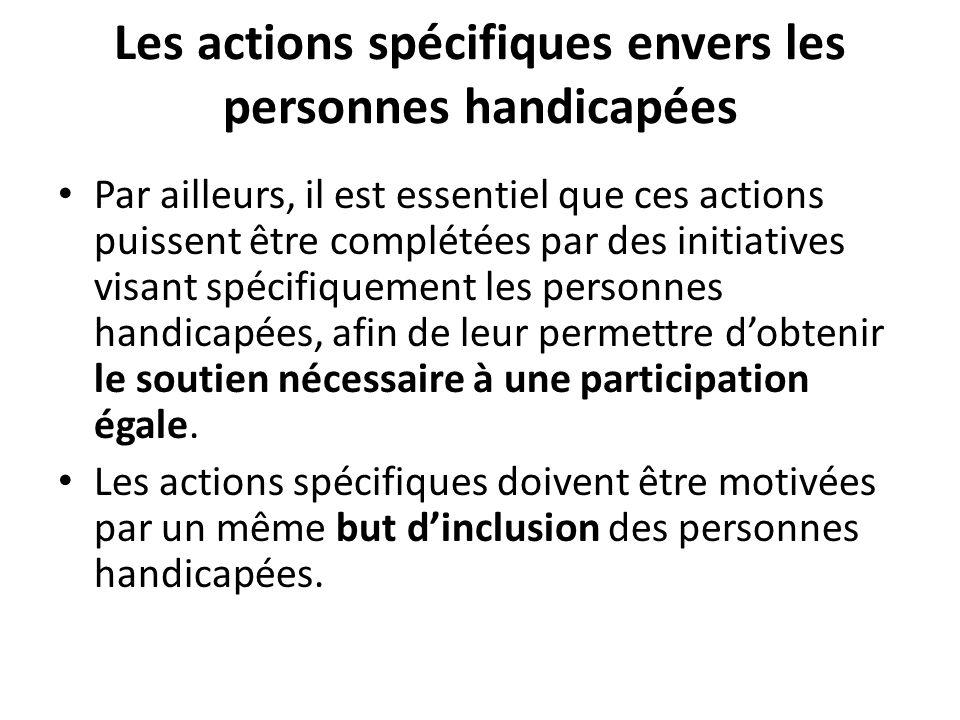 Les actions spécifiques envers les personnes handicapées