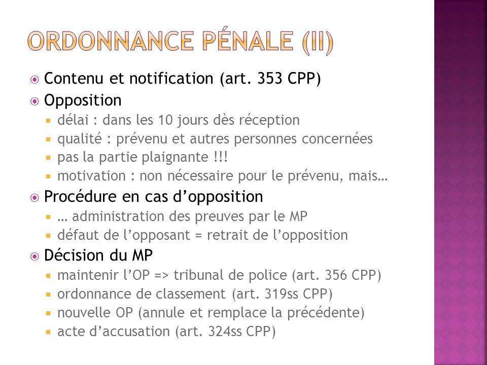 Ordonnance pénale (II)