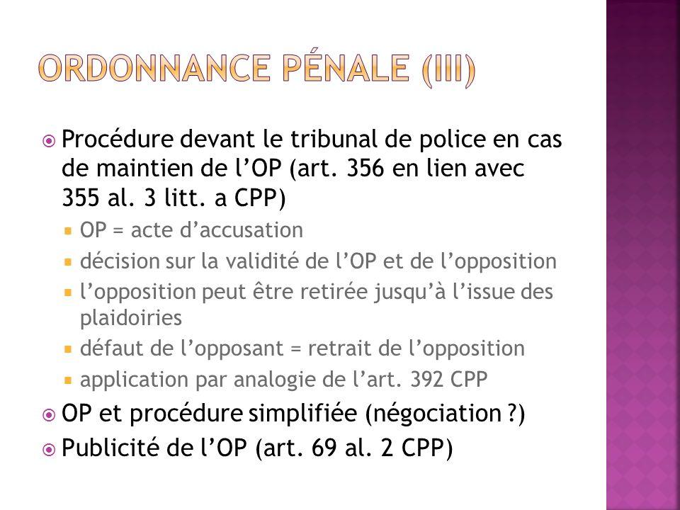 Ordonnance pénale (III)