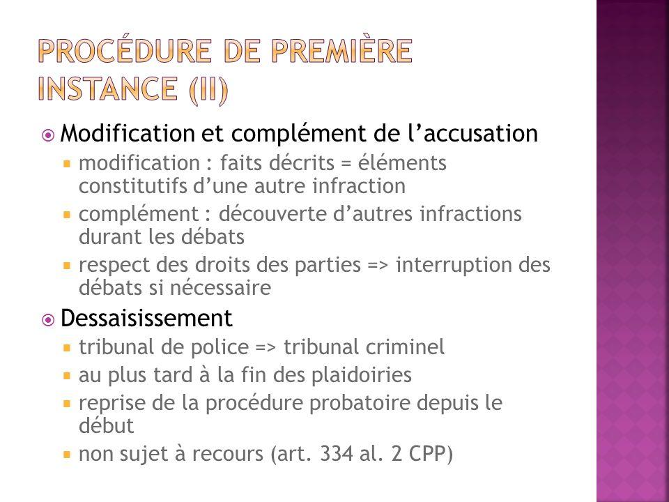 Procédure de première instance (II)