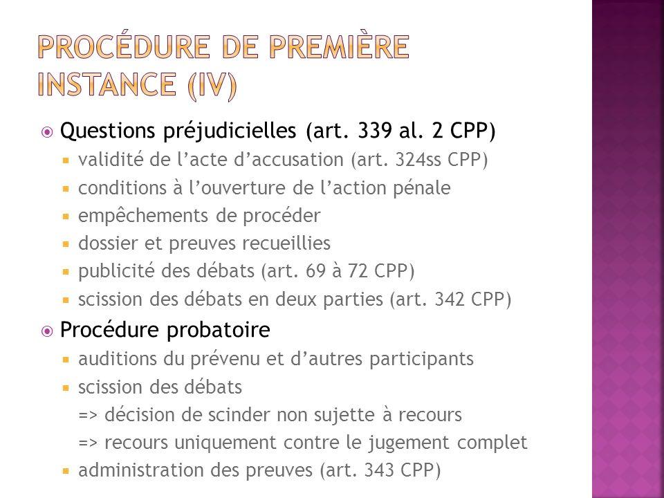 Procédure de première instance (IV)