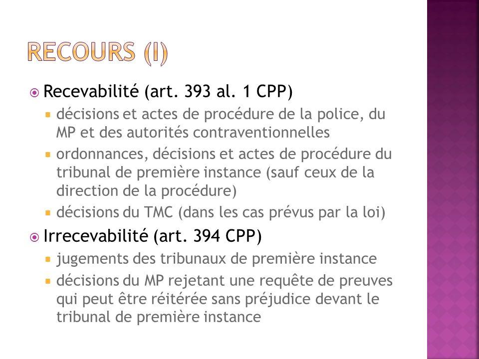 Recours (I) Recevabilité (art. 393 al. 1 CPP)
