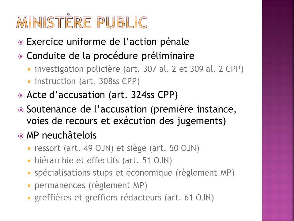 Ministère public Exercice uniforme de l'action pénale