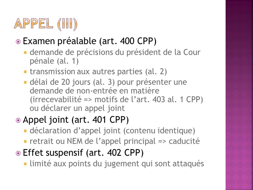 Appel (III) Examen préalable (art. 400 CPP) Appel joint (art. 401 CPP)