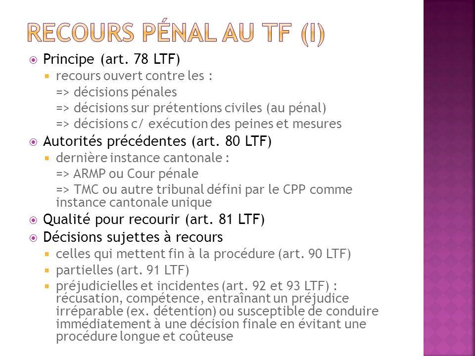 Recours pénal au tf (I) Principe (art. 78 LTF)