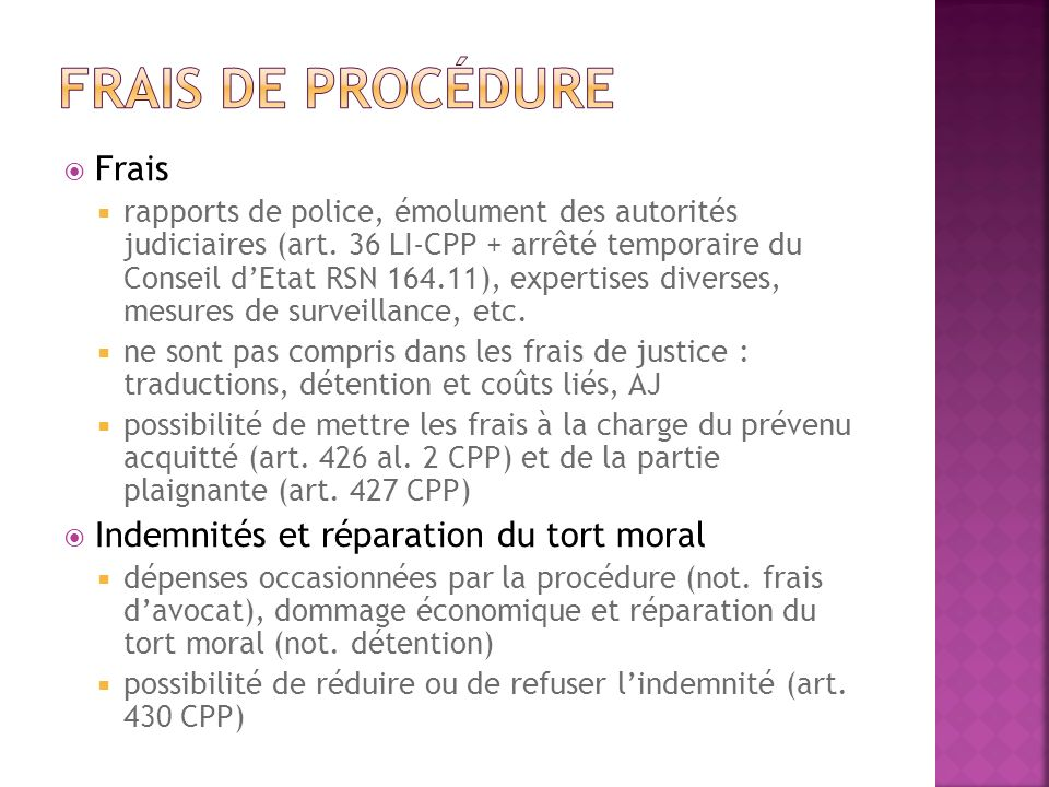 Frais de procédure Frais Indemnités et réparation du tort moral