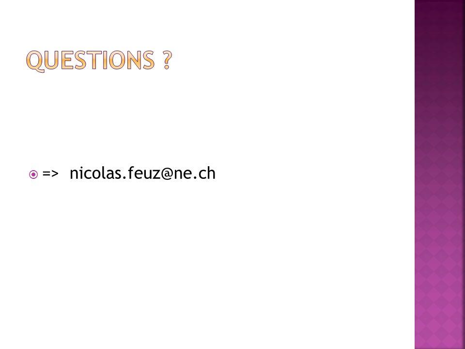 Questions => nicolas.feuz@ne.ch