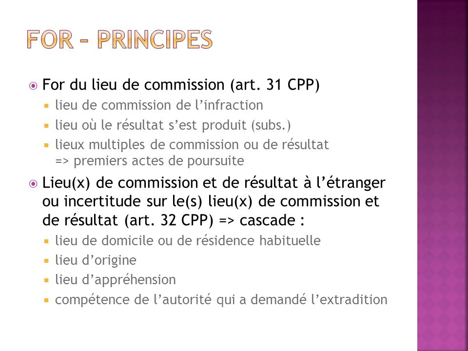 For – principes For du lieu de commission (art. 31 CPP)