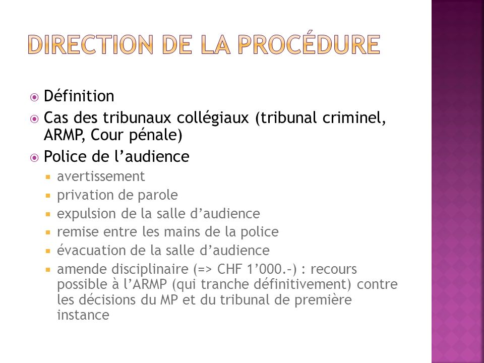 Direction de la procédure
