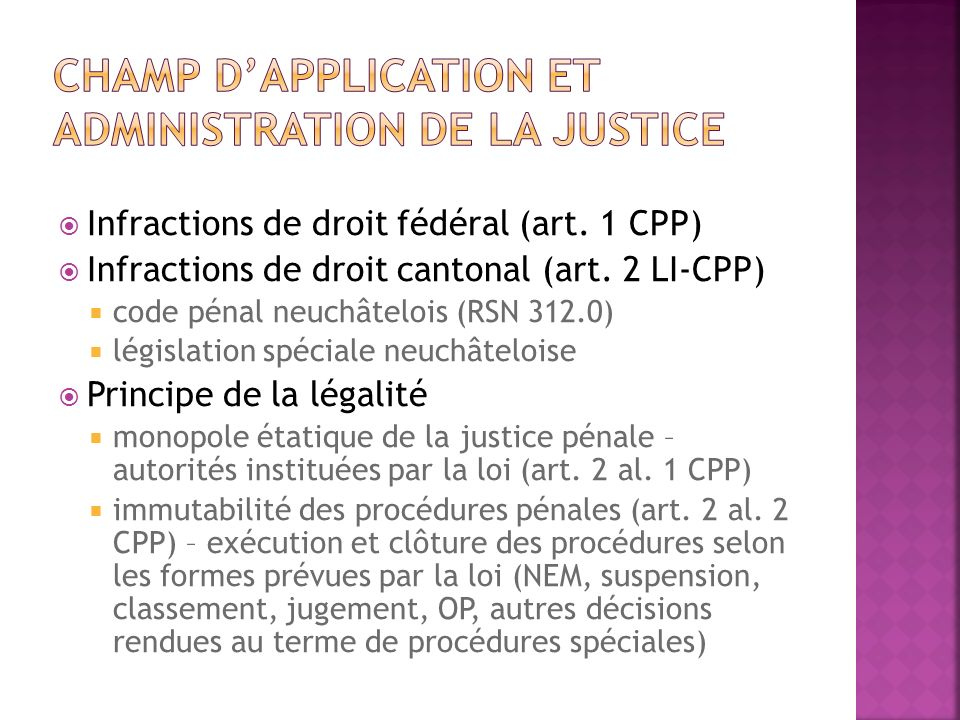 Champ d'application et administration de la justice