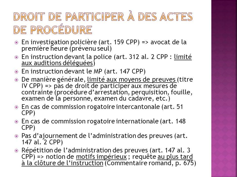Droit de participer à des actes de procédure
