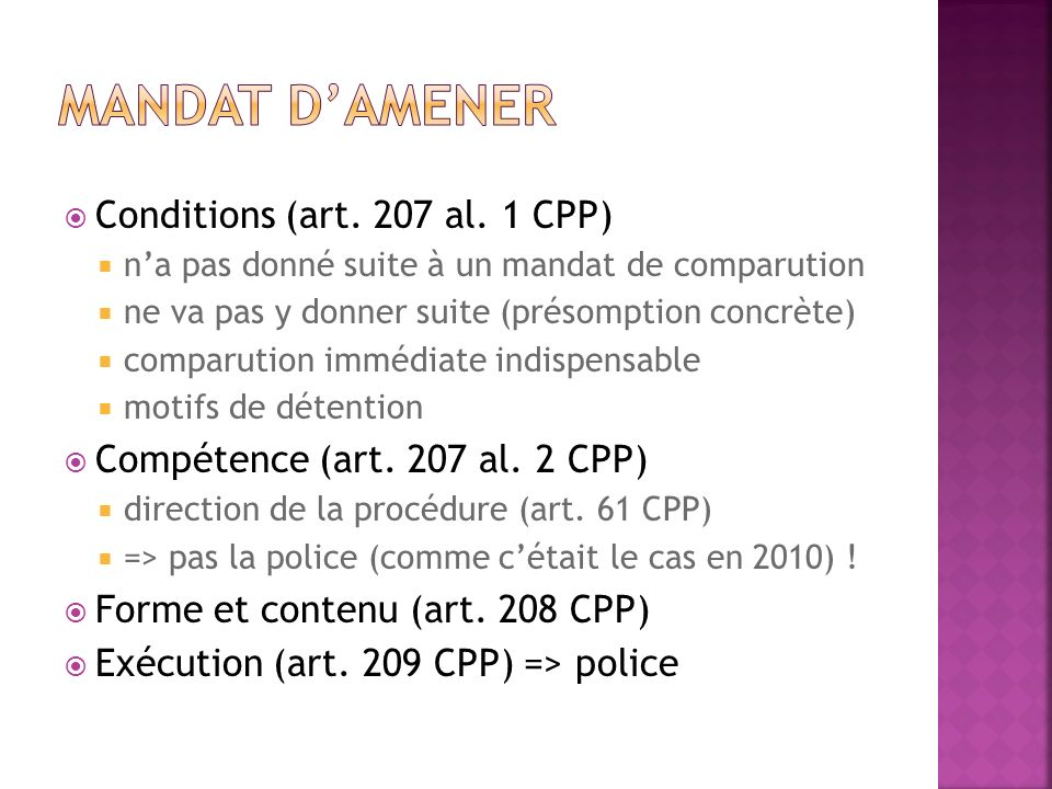 Mandat d'amener Conditions (art. 207 al. 1 CPP)