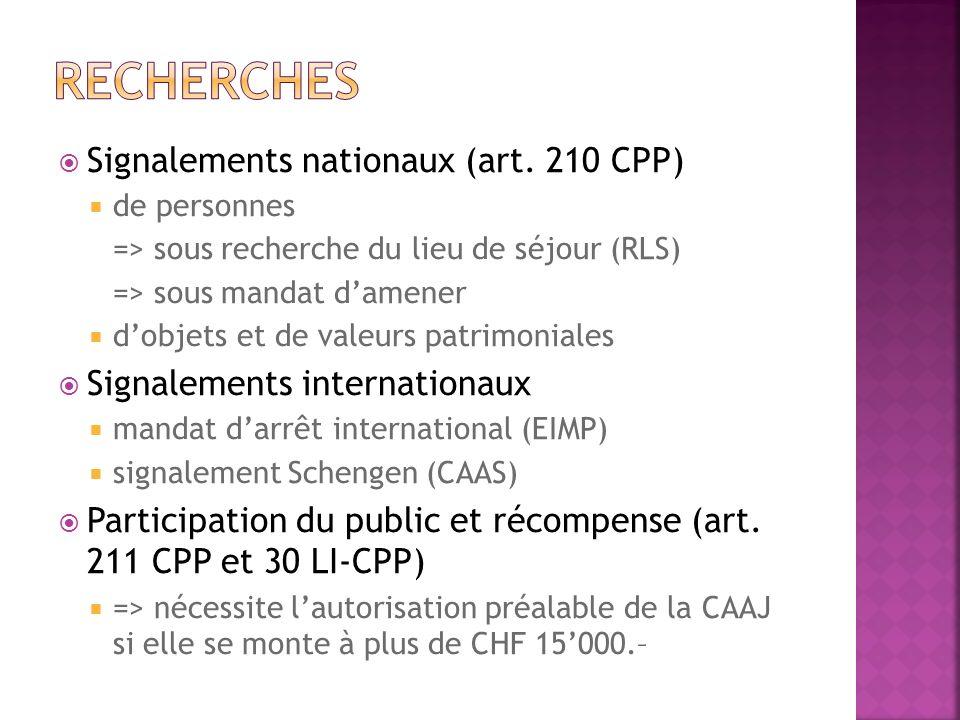 recherches Signalements nationaux (art. 210 CPP)