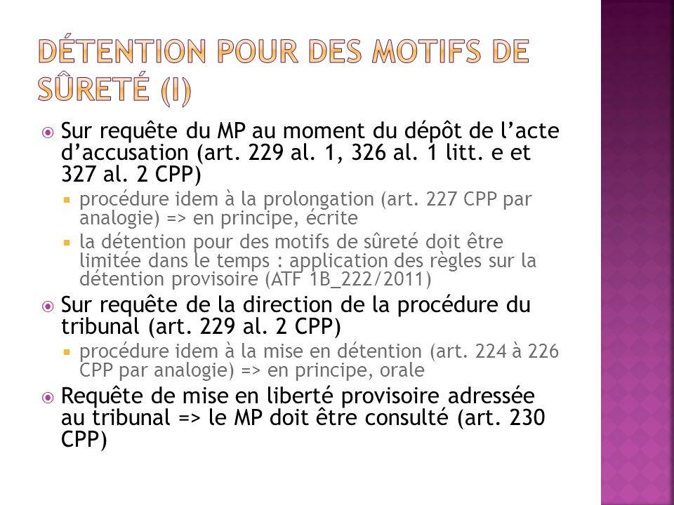 Détention pour des motifs de sûreté (I)