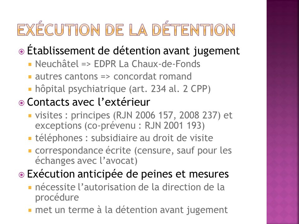 Exécution de la détention