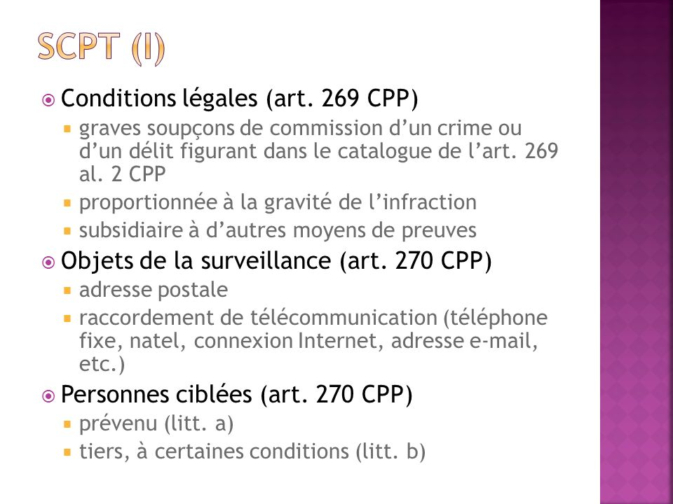 Scpt (I) Conditions légales (art. 269 CPP)