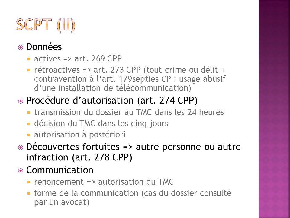 Scpt (II) Données Procédure d'autorisation (art. 274 CPP)