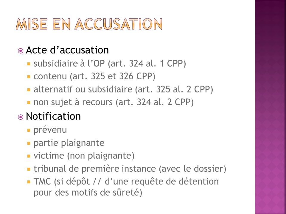 Mise en accusation Acte d'accusation Notification