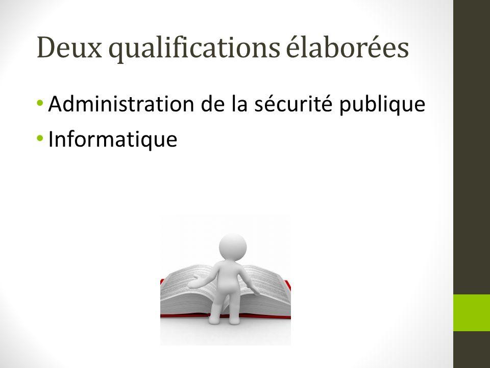 Deux qualifications élaborées