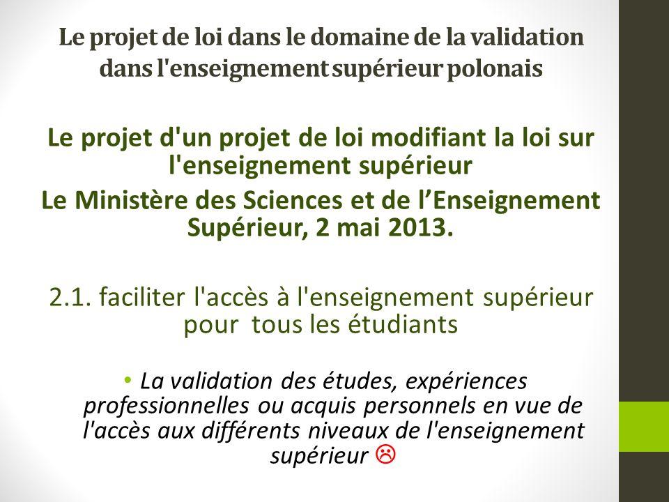 Le Ministère des Sciences et de l'Enseignement Supérieur, 2 mai 2013.