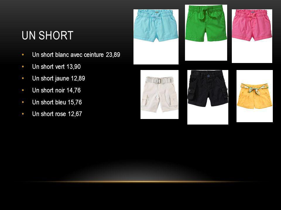 Un short Un short blanc avec ceinture 23,89 Un short vert 13,90