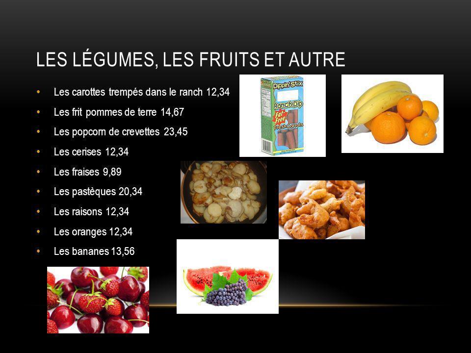 Les légumes, les fruits et autre