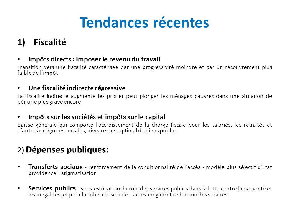 Tendances récentes Fiscalité 2) Dépenses publiques: