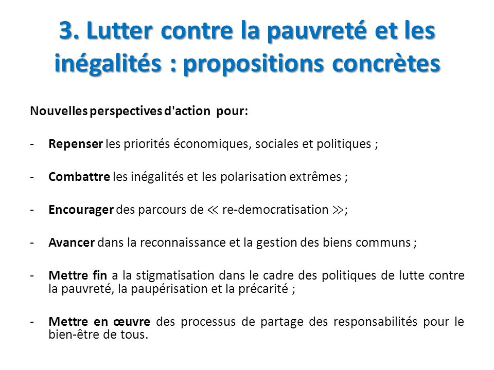3. Lutter contre la pauvreté et les inégalités : propositions concrètes