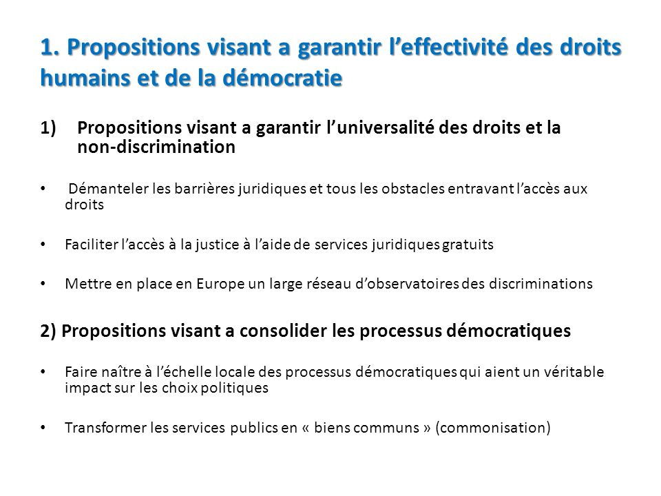 1. Propositions visant a garantir l'effectivité des droits humains et de la démocratie